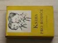 Makarenko - Kniha pro rodiče (1951)