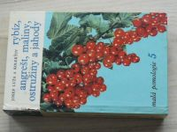 Malá pomologie 5 - Rybíz, angrešt, maliny, ostružiny a jahody (1967)