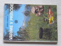 Vydrová - Varíme v prírode (1982) slovensky
