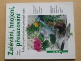 Keilová - Zalévání, hnojení, přesazování (1999)