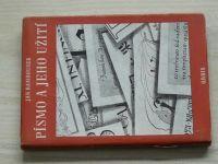 Jan Rambousek - Písmo a jeho užití (1953)