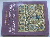 Lasse - Umění světa - Raně křesťanské a byzantské umění (1971)