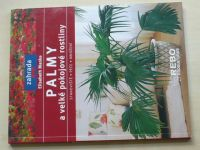 Manke - Palmy a velké pokojové rostliny (2003)
