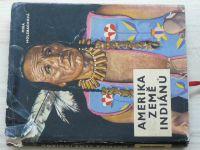 Mira Holzbachová - Amerika země indiánů (1963)