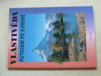 Vlastivěda - Putování po Evropě (2003)