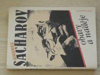 Andrej Sacharov - Obavy a naděje (1991)