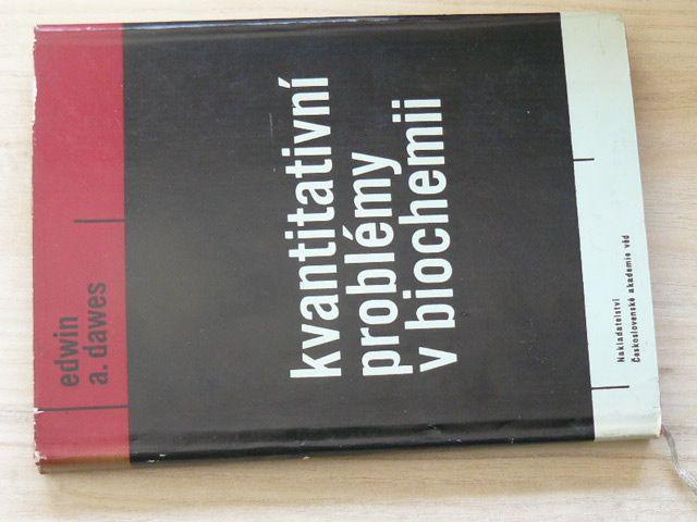 Dawes - Kvantitativní problémy v biochemii (1965)
