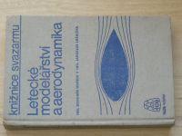 Hoření, Lněnička - Letecké modelářství a aerodynamika (1977)