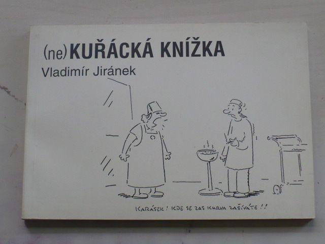 Jiránek - (ne)kuřácká knížka (2000)
