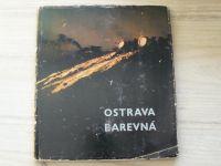 Krasl, Kubíček - Ostrava barevná (1962)