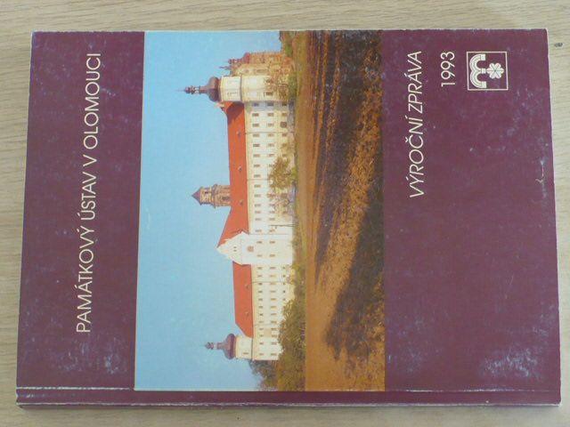 Památkový ústav v Olomouci - Výroční zpráva (1993)