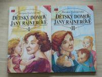 Radoměrská - Dětský domov Jany Rajnerové I. II. (1993) kompletní, 2 knihy