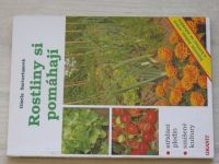 Sartoriusová - Rostliny si pomáhají (1993)
