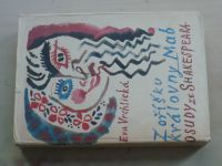 Vrchlická - Z oříšku královny Mab - Osudy ze Shakespeara (1964)