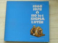 1896 - 1978 - 110 let Sigma Lutín (1977)