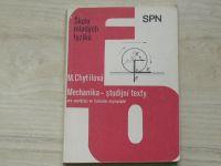 Chytilová - Mechanika - studijní texty (1988) Fyzikální olympiáda