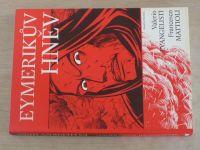 Evangelisti - Eymerikův hněv (2004)