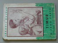Gajdar - Timur a jeho parta (1956)