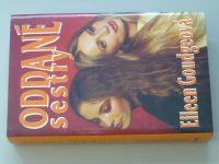 Goudgenová - Oddané sestry (1993)