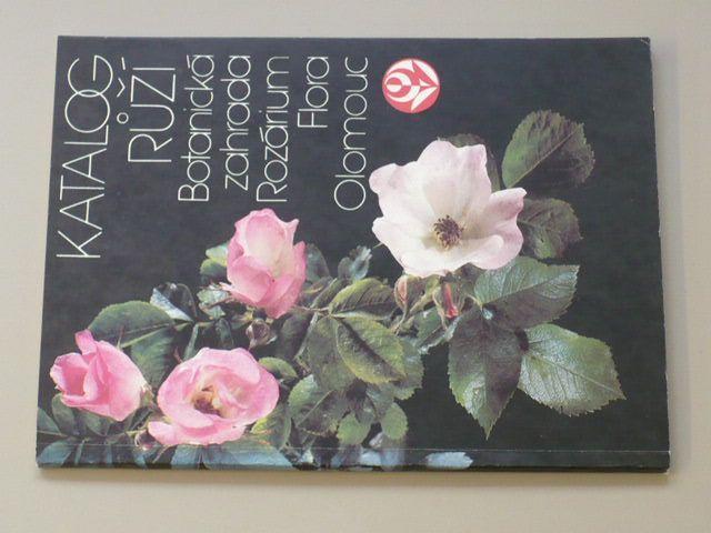 Katalog růží - Botanická zahrada, Rozárium, Flora Olomouc (1988)