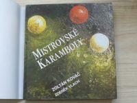 Kováč, Vlach - Mistrovské karamboly (1998)
