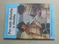 Květen - Ateliér pro služby ženám - Kolekce 3 č. 114 - Pro naše školačky a školáky (1986)