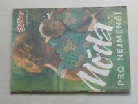 Květen - Ateliér pro služby ženám - Kolekce č. 61 - Móda pro nejmenší (nedatováno)