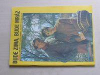 Květen - Ateliér pro služby ženám - Kolekce 3 č. 114 - Bude zima, bude mráz (1986)