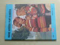 Květen - Ateliér pro služby ženám - Kolekce IX č. 110 - Máme košíček plný klubíček (1985)