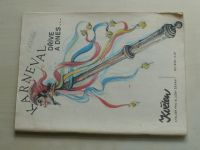 Květen - Ateliér pro služby ženám - Kolekce XII č. 87 - Karneval dříve a dnes... (1979)
