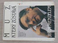 Nezval, Volf - Muž, který zůstává (1992)