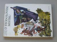 O stodolovém mistru - Pohádky a pověsti z Rožnovska (1984)