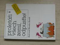Proletáři všech zemí, odpusťte - anekdoty, il. M. Barták (1992)