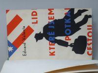 Valenta - Lidé, které jsem potkal cestou (1939)