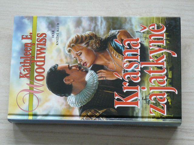 Woodiwiss - Krásná zajatkyně (1999)