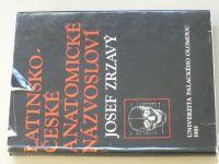 Zrzavý - Latinsko-české anatomické názvosloví (UP Olomouc 1985)