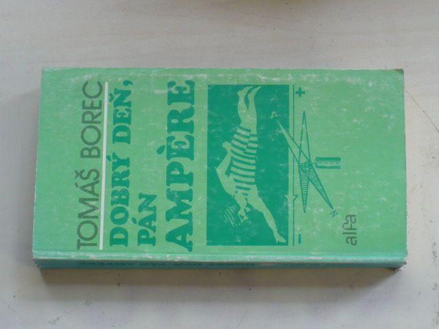 Borec - Dobrý deň, pán Ampére (1979) slovensky