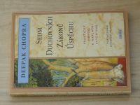 Deepak Chopra - Sedm duchovních zákonů úspěchu (1996)