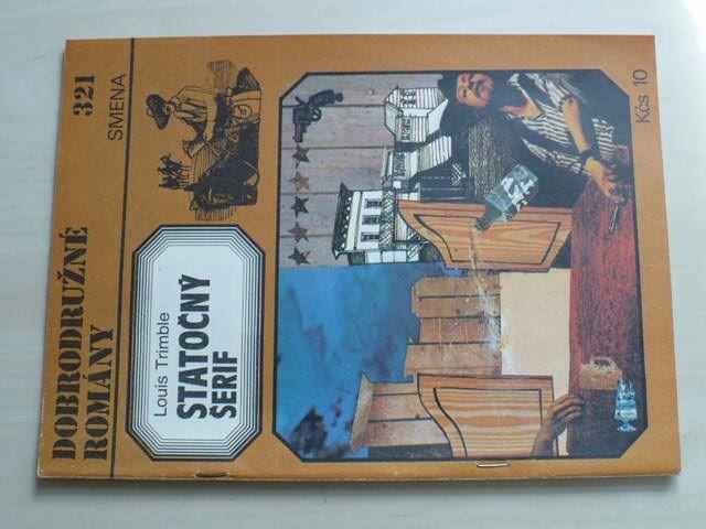 Dobrodružné romány 321 - Trimble - Statočný šerif (1982) slovensky