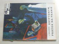 Dobrodružné romány 74 - Wolowski - Kryptonym, prášok na pranie (nedatováno) slovensky