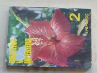 Hoffmanová - Rostliny v interiéru I-IV (1986-1988) 4 knihy