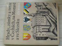 Hrady, zámky a tvrze v Čechách, na Moravě a ve Slezsku - I. Jižní Morava (1981)