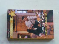 Hvězdy romance, č.11: Jordanová - Milenec na jednu noc (2010)