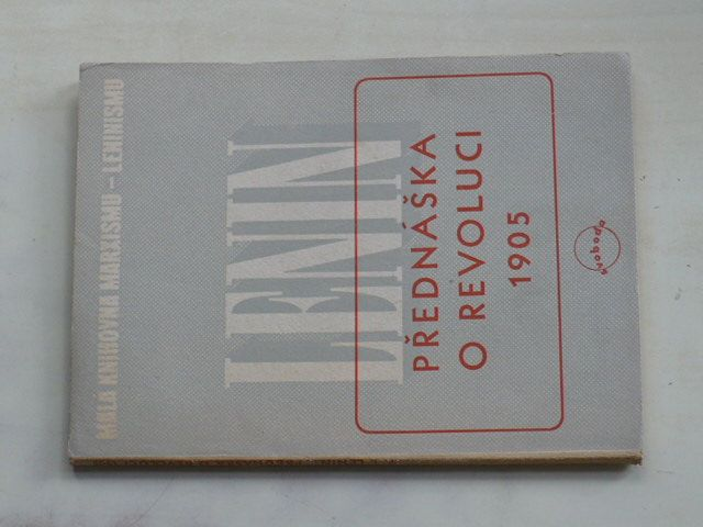 Lenin - Přednáška o revoluci 1905 (1946)