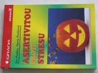 Praško - Asertivitou proti stresu (1996)