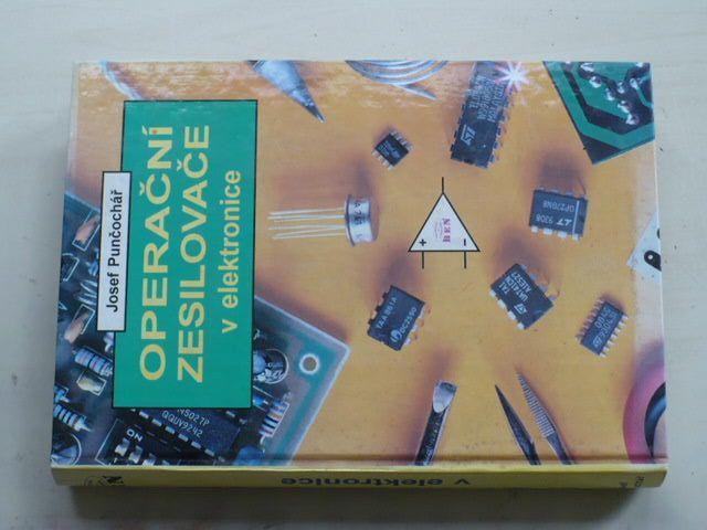 Punčochář - Operační zesilovače v elektronice (1996)