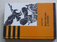 Volák - Mezi orlem a hadem (1989) KOD 181