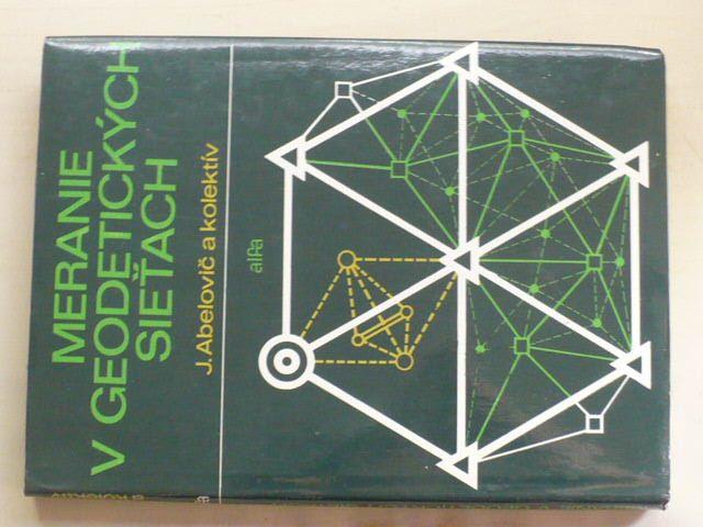 Abelovič - Meranie v geodetických sieťach (1990) slovensky