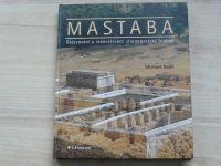 Balík - Mastaba - Objevování a rekonstrukce staroegyptské hrobky (2002)
