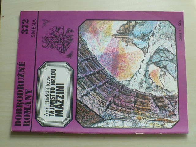 Dobrodružné romány 372 - Radcliffová - Tajamostvo hradu Mazzini (1987) slovensky